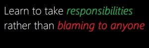 responsibilities rather than blaming