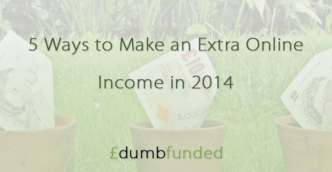 5 Ways to Make an Extra Online Income in 2014