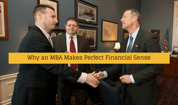 Why an MBA Makes Perfect Financial Sense
