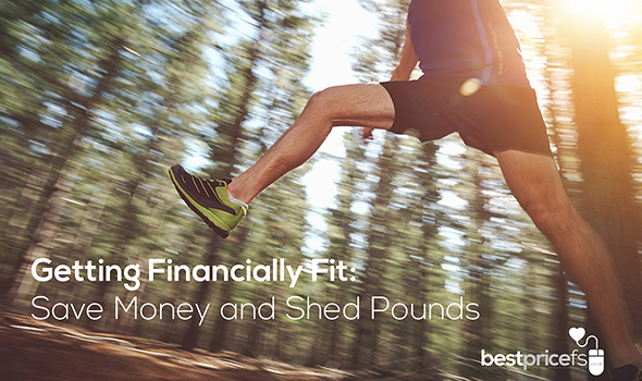 Getting Financially Fit: Save Money and Shed Pounds
