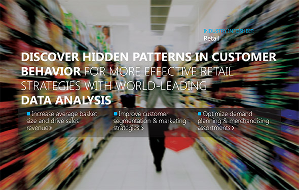 Discover hidden patterns in customer behavior for more effective retail strategies with world-leading data analysis