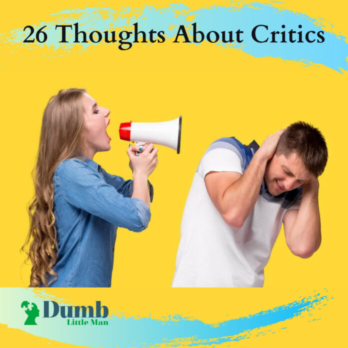 26 Thoughts About Critics