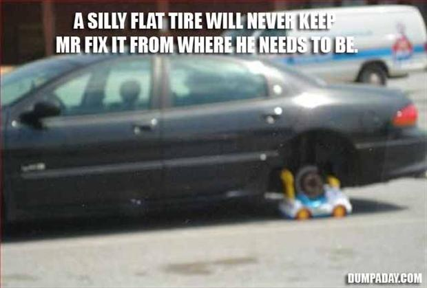 funny flat tire, fixed it