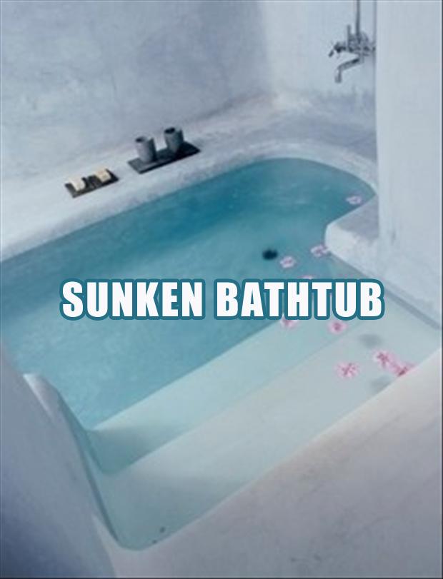 sunken bathtub  Dump A Day