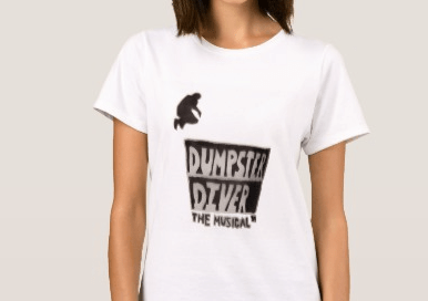 Own a Dumpster Diver the Musical T-shirt