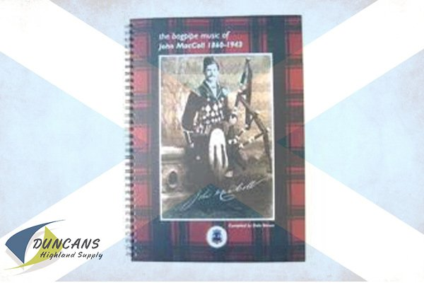 The Bagpipe Music of John MacColl 1860 - 1943
