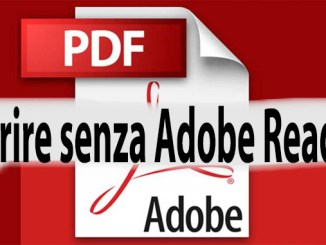Come aprire file pdf senza adobe reader