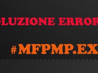 Mfpmp exe ha smesso di funzionare 2