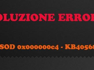 Bsod 0x000000c4 aggiornamento kb4056894