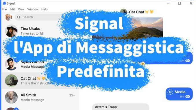 Rendere signal lapp di messaggistica predefinita