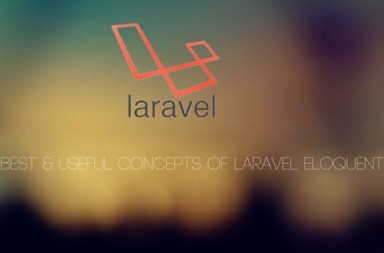 Best & useful Concepts of laravel Eloquent