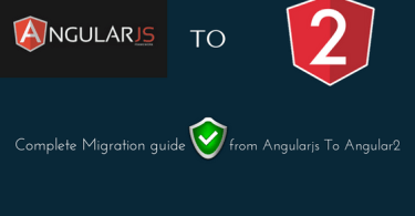 complete-migration-guide-from-angularjs-to-angular2