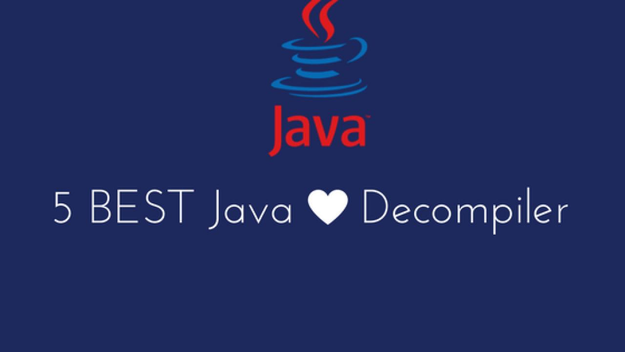 5 Best Java Decompilers | Dunebook