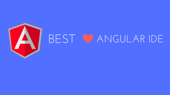 Best Angular IDE
