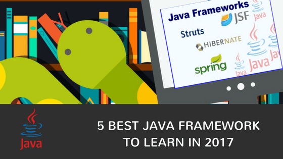 5 Best Java Framework To learn in 2017