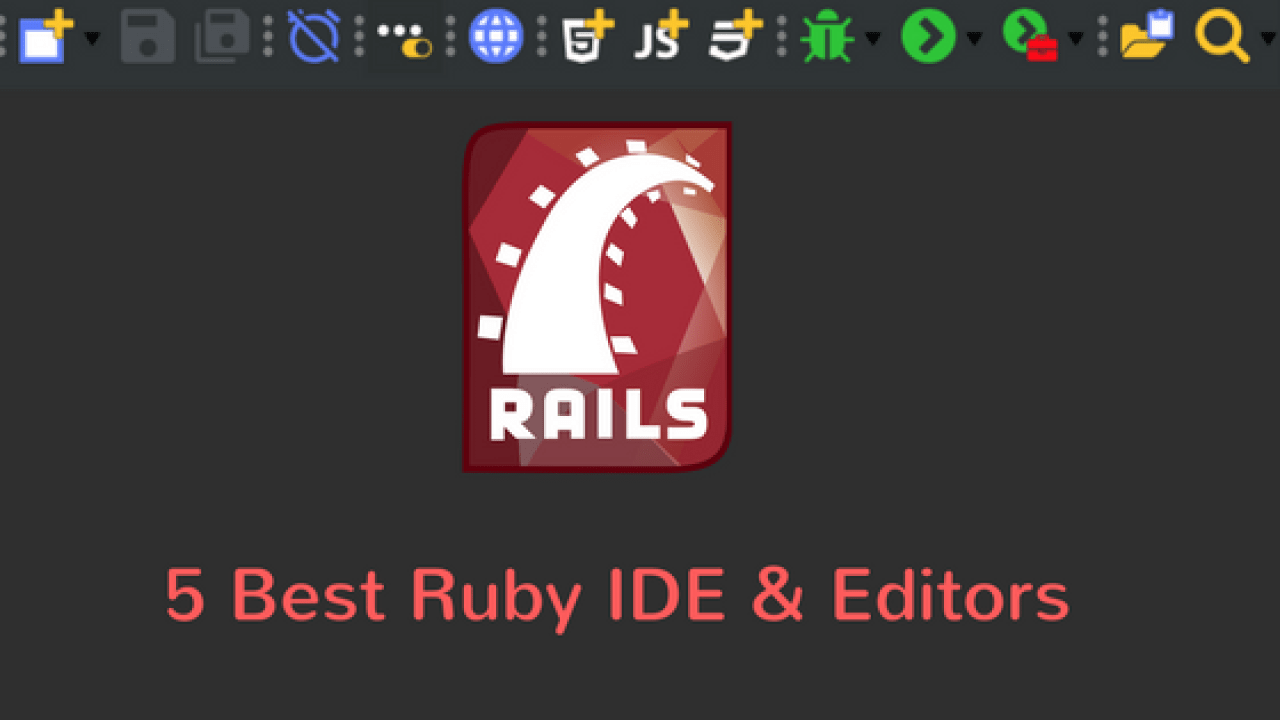 5 Best Ruby IDE & text Editors for Ruby development