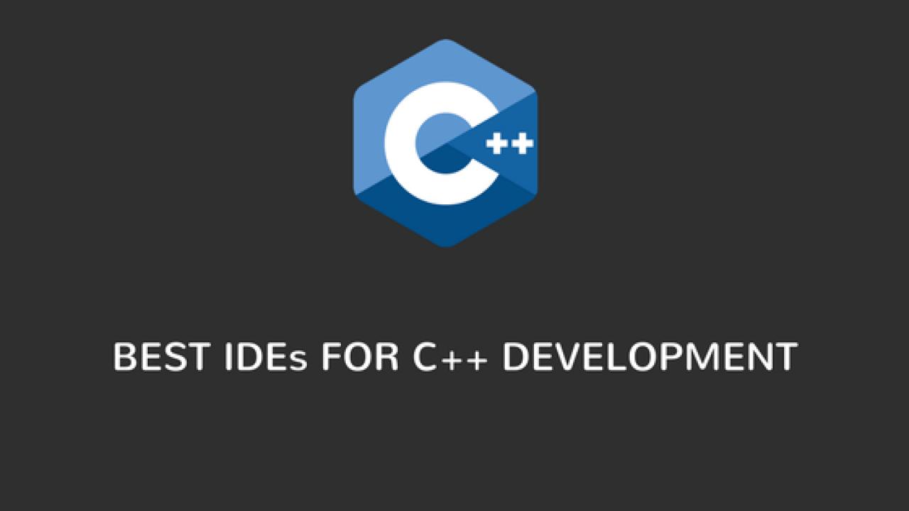 5 best C++ IDE for C++ rapid Development in 2019
