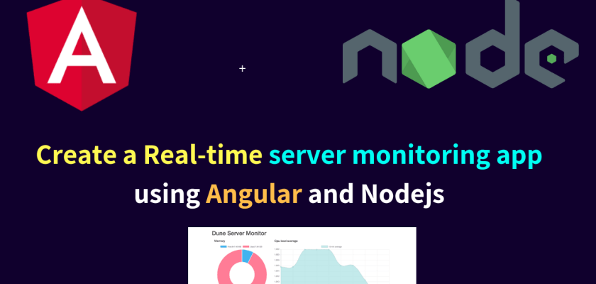 Create a Real-time server monitoring app using Angular and Nodejs