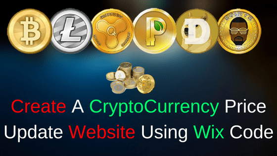 Create A CryptoCurrency Price Update Website Using Wix Code