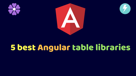 5 best Angular table libraries | Dunebook