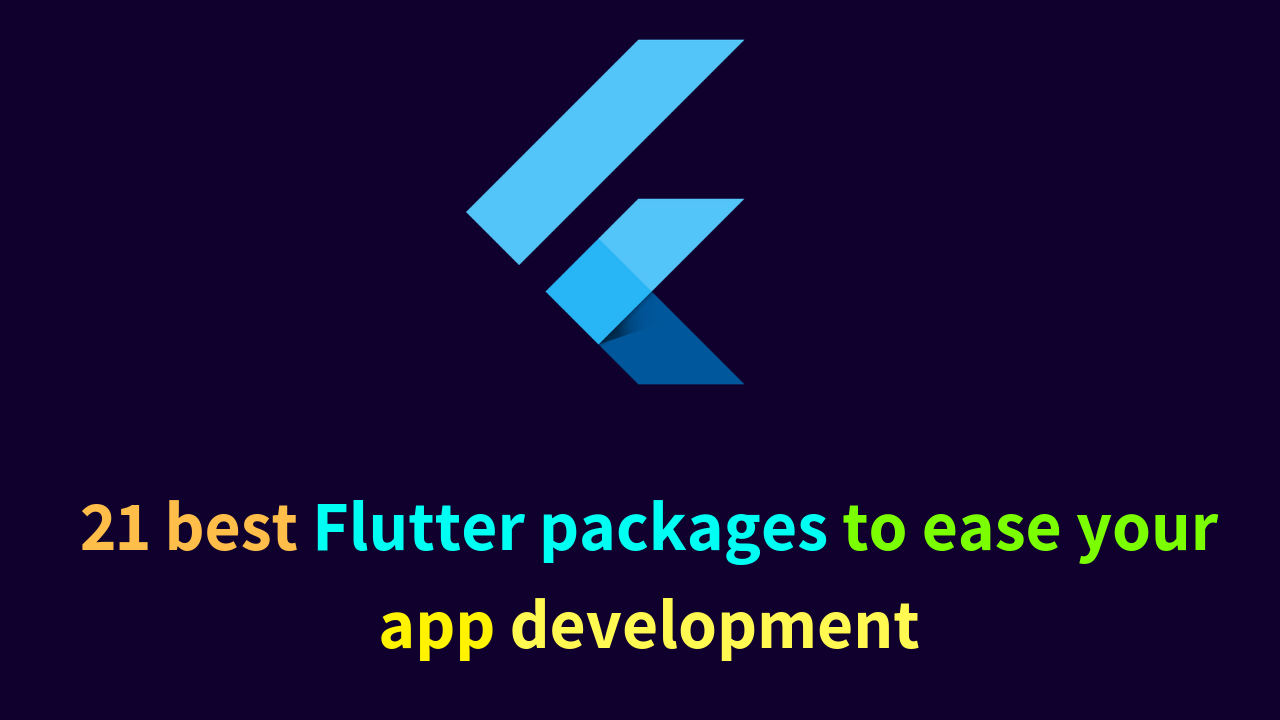 21 best Flutter packages to ease your app development