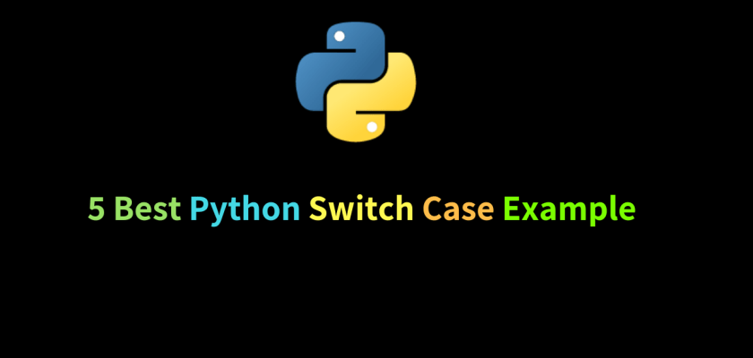 5 Best Python Switch Case Example
