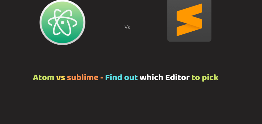 Atom vs sublime