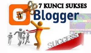 kunci menjadi blogger sukses