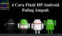 Cara Flash Smartphone Android