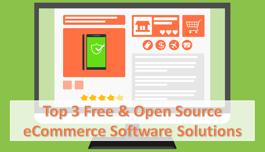 Top 3 Free Open Source eCommerce Solutions