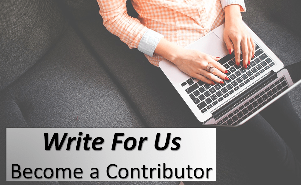 Write For Us: Become A Contributor or Submit Your Guest Post | Dunya