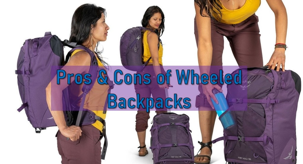 pros cons wheeled backpacks