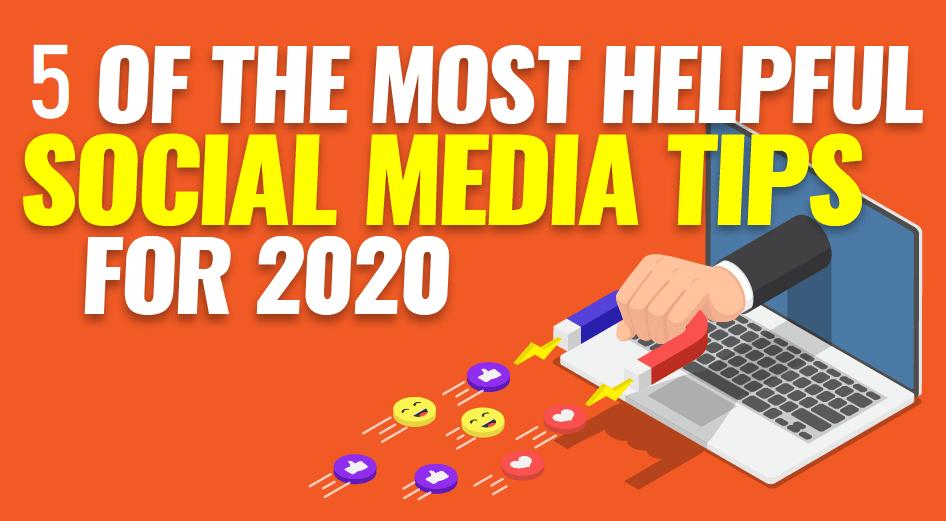 5 Tips Effective Social Media Marketing 2020