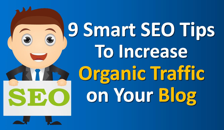 Smart SEO Tips Increase Organic Traffic