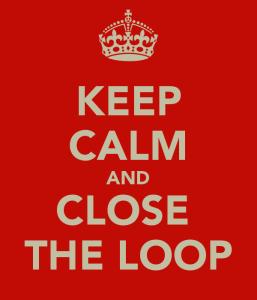 keep-calm-and-close-the-loop