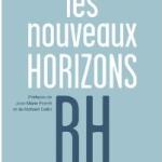 Les RH sont ils prêts pour de nouveaux horizons ?