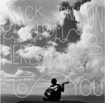 Album RoundUP - Jack Johnson
