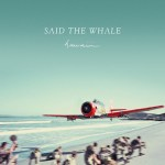 Album RoundUP - Said The Whale