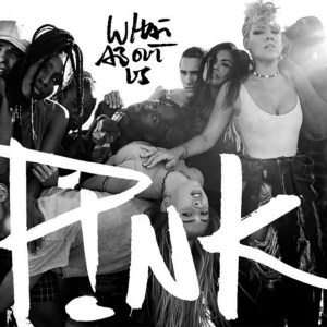 'What About Us' by P!nk
