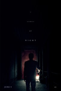 """It Comes at Night"""