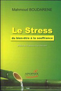 Le stress, du bien-être à la souffrance