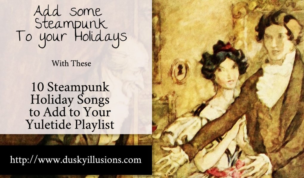 Steampunk Holiday Songs