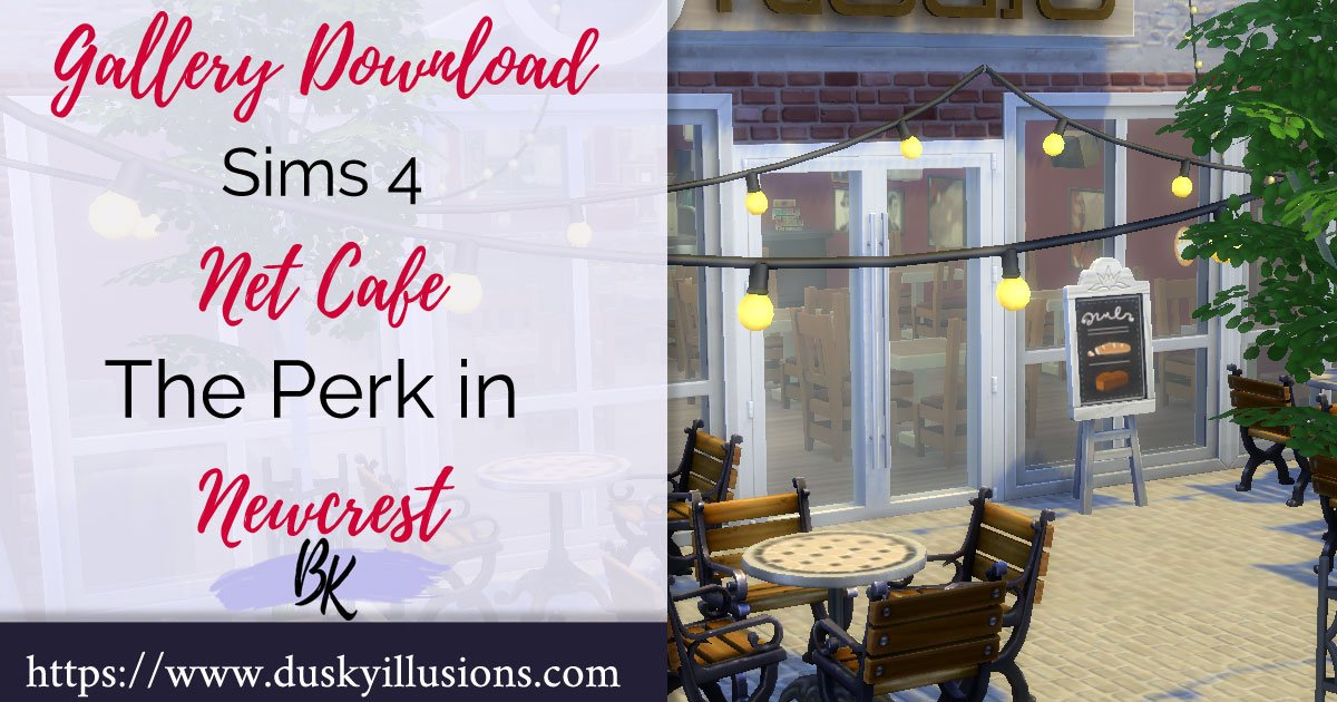 The Perk in Newcrest Sims 4 Cafe   Bri K's Dusky Illusions