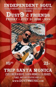 Poster-dust9-at-Trip-SantaMonica-July-1-2016-web