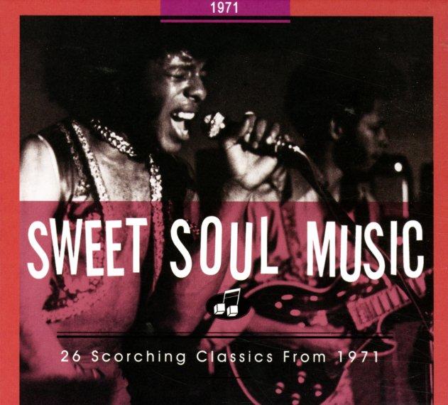 Various Sweet Soul Music 1971 26 Scorching Classics