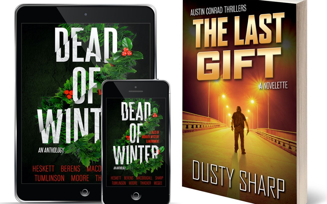 The Last Gift: A Brand New Austin Conrad Story!
