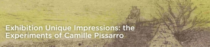Exhibition: Experiments of Camille Pissarro