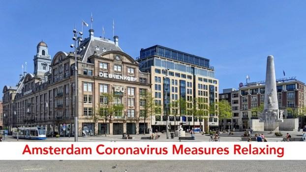 Amsterdam Coronavirus Measures Relaxing