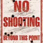 NO SHOOTING TIN
