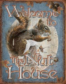 NUT HOUSE- WELCOME